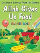 Allah Gives Us Food (Coloring Book B2)