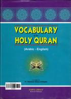 Vocabulary Of The Holy Quran (QAAQ) Arabic-English Dictionary