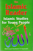 The Islamic Reader: Islamic Studies for Young People