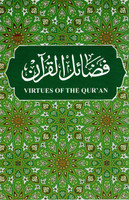 Virtues Of The Qura'n (Fazayl Al Qur'an)