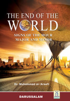 The End of the World - Signs of the Hour Major and Minor