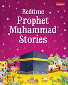 Bedtime Prophet Muhammad Stories