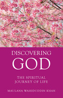 Discovering God - The Spiritual Journey Of Life