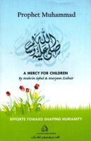 Prophet Muhammad : A Mercy For Children