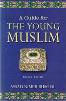 A Guide for the Young Muslims:Book 4
