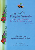 The Fragile Vessels - Rights & Obligations Between The Spouses
