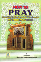 How To Pray According To The Sunnah Of The Prophet s.a.w