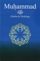 Muhammad - Habits & Dealings