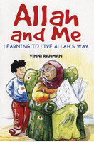Allah and Me (Learning to Live Allah's way)
