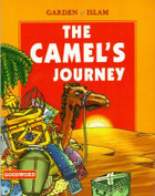 The Camel's Journey : Garden of Islam