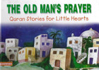 The Old Man's Prayer HB