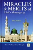 Miracles & Merits of Allah's Messenger