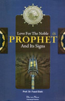Love For The Noble PROPHET and Its Signs