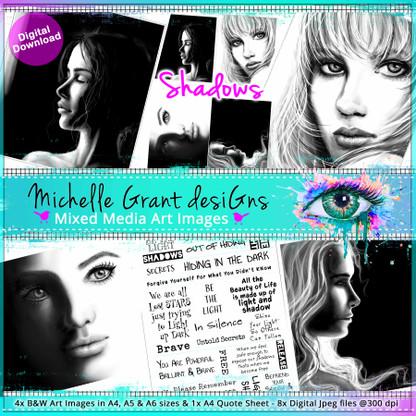 4-SHADOWS - Art Image Pack by Michelle Grant desiGns 4x B&W & Art Images in A4, A5 & A6 sizes & 1x A4 Quote Sheet - 8x Digital Jpeg files @300 dpi