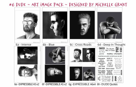 6 - DUDE - Art Image Pack by Michelle Grant desiGns 4x B&W  Art Images in A4, A5 & A6 sizes & 1x A4 Quote Sheet - 8x Digital Jpeg files @300 dpi