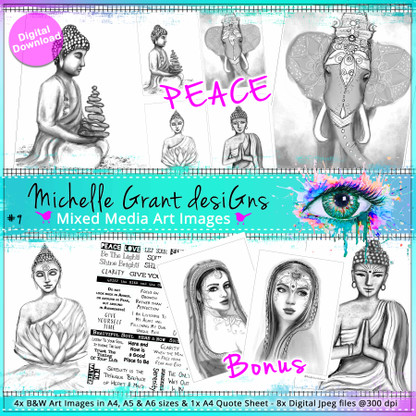 9- PEACE - Art Image Pack by Michelle Grant desiGns 4x B&W & Art Images in A4, A5 & A6 sizes & 1x A4 Quote Sheet - 8x Digital Jpeg files @300 dpi   plus 2x Bonus images :)