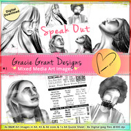 GG1- SPEAK OUT - Art Image Pack by Gracie Grant Designs 4x B&W & Art Images in A4, A5 & A6 sizes & 1x A4 Quote Sheet - 8x Digital Jpeg files @300 dpi