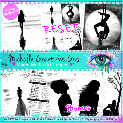 12 - RESET - Art Image Pack by Michelle Grant desiGns 6x B&W & Art Images in A4, A5 & A6 sizes & 1x A4 Quote Sheet - 8x Digital Jpeg files @300 dpi