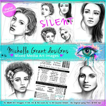 16 - SILENT- Art Image Pack by Michelle Grant desiGns 4x B&W & Art Images in A4, A5 & A6 sizes & 1x A4 Quote Sheet - 8x Digital Jpeg files @300 dpi