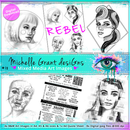 REBEL - Art Image Pack by Michelle Grant desiGns 4x B&W & Art Images in A4, A5 & A6 sizes & 1x A4 Quote Sheet - 8x Digital Jpeg files @300 dpi