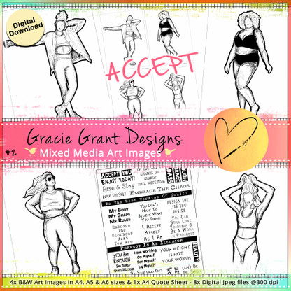 GG2- ACCEPT - Art Image Pack by Gracie Grant Designs 4x B&W & Art Images in A4, A5 & A6 sizes & 1x A4 Quote Sheet - 8x Digital Jpeg files @300 dpi