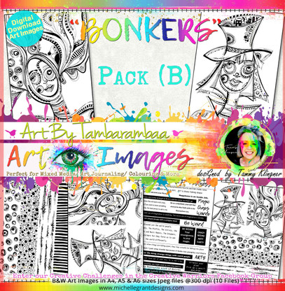 BONKERS - Art Image Pack by Tammy Klingner  B&W & Art Images in A4, A5 & A6 sizes & 1x A4 Quote & Pattern  Sheet - 10x Digital Jpeg files @300 dpi   FULL PACK - (10 Files) HALF PACK A&B - (6 Files)