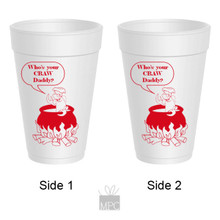 Crawfish Boil Who's Your Craw Daddy Styrofoam Cups