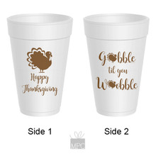 Thanksgiving Gobble Till You Wobble Styrofoam Cups