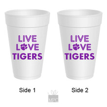 Live Love Tigers Styrofoam Cups