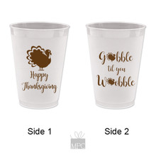 Thanksgiving Gobble Til You Wobble Frost Flex Plastic Cups