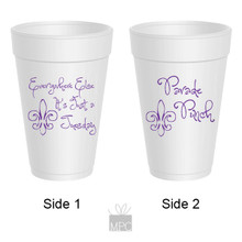 Mardi Gras Everywhere Else It's A Tuesday Styrofoam Cups