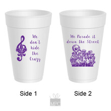 Mardi Gras We Parade It Down The Street Styrofoam Cups