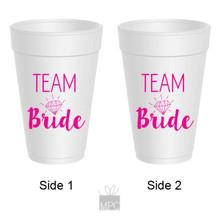 Bachelorette Team Bride Styrofoam Cups