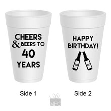 40th Birthday Cheers to Beers Styrofoam Cups