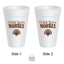 Thanksgiving Gobble Til You Wobble Turkey Styrofoam Cups