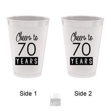 70th Birthday Cheers to 70 Years Frost Flex Plastic Cups