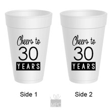 30th Birthday Cheers to 30 Years Styrofoam Cups