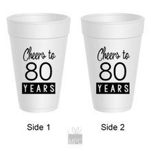 80th Birthday Cheers to 80 Years Styrofoam Cups