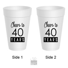 40th Birthday Cheers to 40 Years Styrofoam Cups