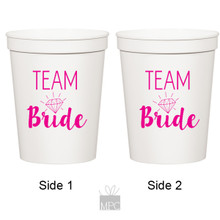 Bachelorette Team Bride White Stadium Plastic Cups