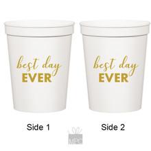 Wedding Best Day Ever White Stadium Plastic Cups