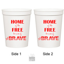 Home of the Free Because of the Brave White Stadium Plastic Cups