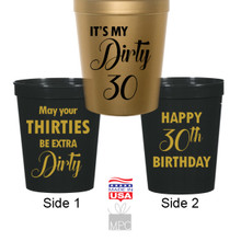 30th Birthday, Dirty 30, May Your 30s Be Extra Dirty Stadium Plastic Cups