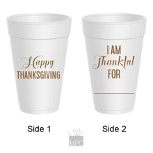 Thanksgiving I Am Thankful For Styrofoam Cups
