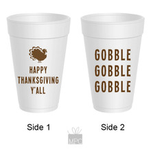 Thanksgiving Gobble Gobble Gobble Styrofoam Cups
