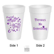 Mardi Gras Threaux Me Something Party Styrofoam Cups