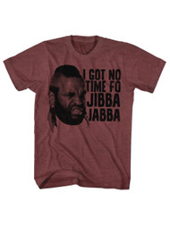 Mr. T 1980's Wrestler Boxer Adult T-Shirt Tee I Got No Time Fo Jibba Jabba