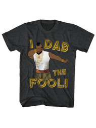 Mr. T 1980's Wrestler Boxer Adult T-Shirt Tee I Dab the Fool