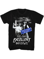 Bill & Ted's Excellent Adventure Teen Movie Adult T-Shirt Tee You Should Be Here