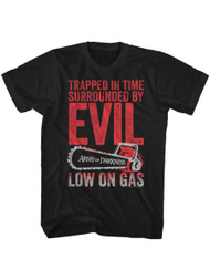 Army of Darkness 90's Horror Film Trapped in Time Surrounded By Evil Low on Gas Adult Short Sleeve T-Shirt Graphic Tee